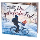 Das gelieferte Fest (Audio-CD)