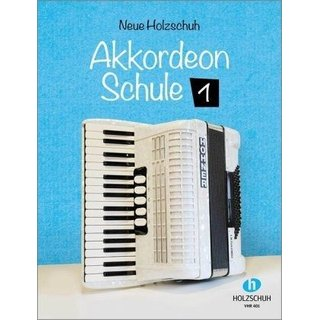Neue Holzschuh Akkordeon Schule, Band-1 (Gh)